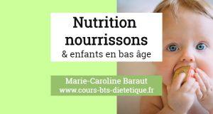 Nutrition nourrissons et enfants en bas age