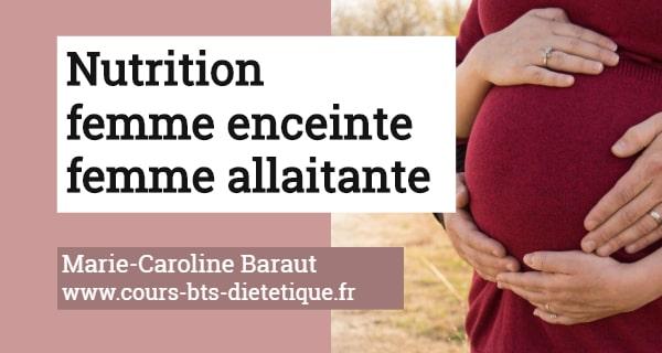Nutrition femme enceinte femme allaitante