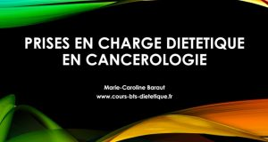 Prises en charges dietetiques en cancerologie