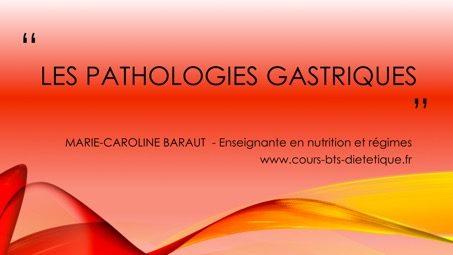 Pathologies gastriques