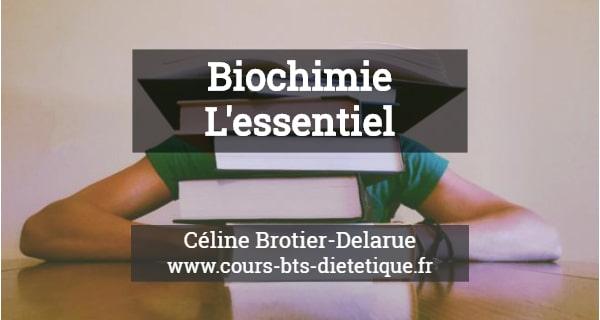BTS Diététique Biochimie essentiel