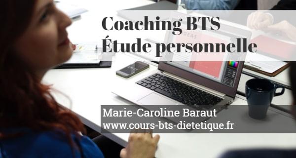 Coaching BTS Diététique Etude personnelle