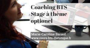 Coaching BTS Diététique Stage a theme optionnel