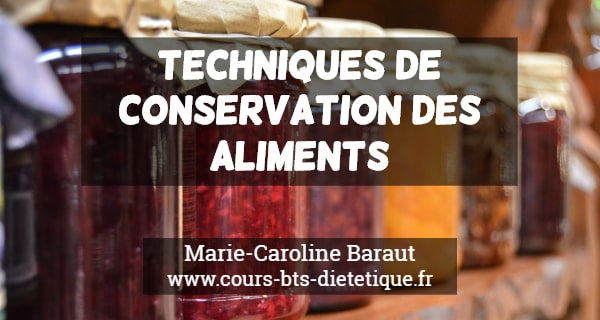 Connaissance des aliments Techniques de conservation des aliments