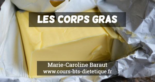 Connaissance des aliments Corps gras