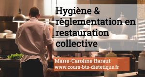 Hygiene et reglementation en restauration collective