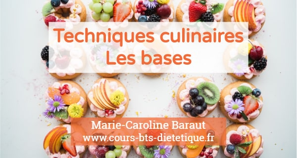 Techniques culinaires Bases