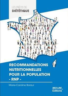 Précis de diététique de Marie-Caroline Baraut RNP Recommandations Nutritionnelles pour la Population